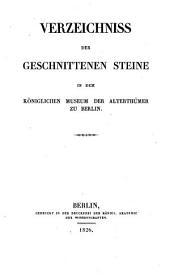 Verzeichniss der geschnittenen Steine in dem Königlichen Museum der Alterthümer zu Berlin: ehemalige von Stoschische Gemmensammlung