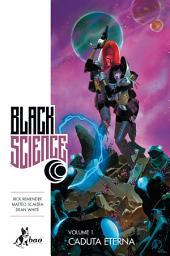 Black Science 1 : Caduta Eterna