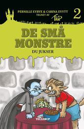 De små monstre #2: Du jukser