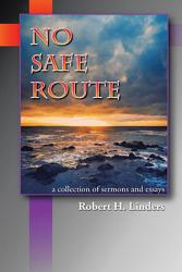 No Safe Route Book PDF