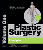 Plastic Surgery E-Book: Principles, Edition 3