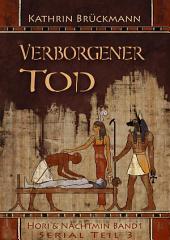 Verborgener Tod - Serial: Teil 3