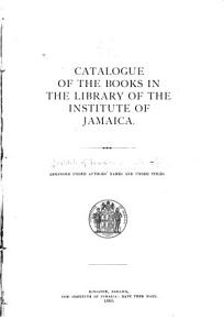 Catalogue of the Books in the Library of the Institute of Jamaica PDF