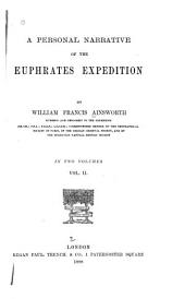 A Personal Narrative of the Euphrates Expedition: Volume 2