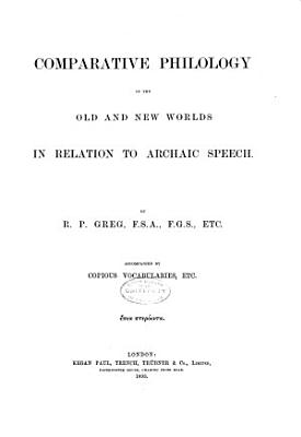 Comparative Philology of the Old and New Worlds in Relation to Archaic Speech PDF