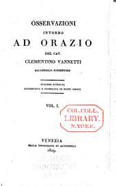Osservazioni intorno ad Orazio del cav. Clementino Vannetti ...