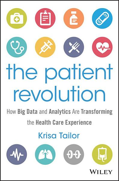 Download The Patient Revolution Book