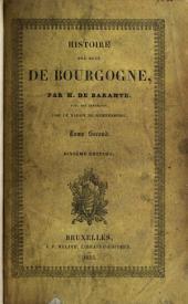 Histoire des Ducs de Bourgogne de la maison de Valois: Philippe-le-Hardi