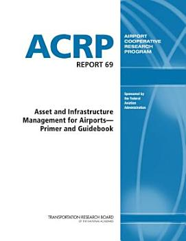 Asset and Infrastructure Management for Airports PDF