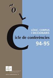 Cicle de conferències 94-95: Lèxic, corpus i diccionaris