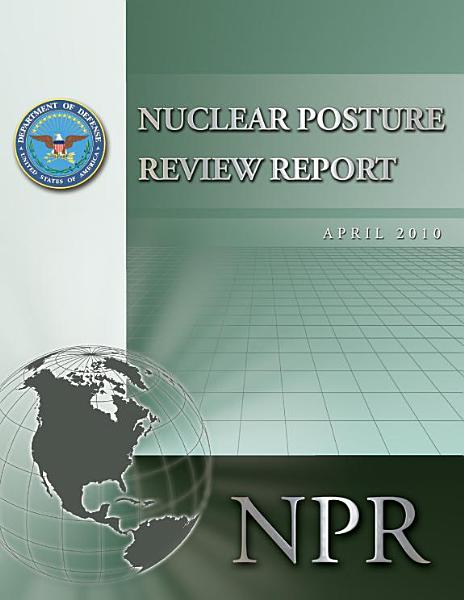 Nuclear Posture Review Report