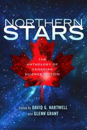 Northern Stars: The Anthology of Canadian Science Fiction