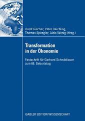 Transformation in der Ökonomie: Festschrift für Gerhard Schwödiauer zum 65. Geburtstag