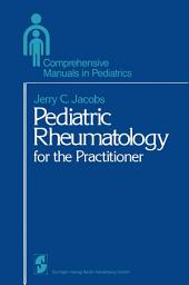 Pediatric Rheumatology for the Practitioner