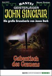 John Sinclair - Folge 0873: Gabentisch des Grauens (1. Teil)