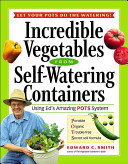 Incredible Vegetables from Self-watering Containers