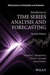 Introduction to Time Series Analysis and Forecasting: Edition 2