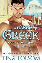 A Taste of Greek (Out of Olympus #3)