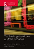 The Routledge Handbook of Mobile Socialities PDF