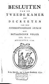 Besluiten van de Tweede Kamer en decreeten van het Vertegenwoordigend Lichaam des Bataafschen Volks: Volume 6