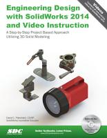 Engineering Design with SolidWorks 2014 and Video Instruction PDF