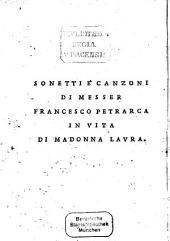Il Petrarcha: nuovamente conferito con essemplari antichi scritti al tempo ch'egli era in vita
