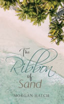The Ribbon of Sand