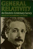 General Relativity  an Einstein Centenary Survey PDF