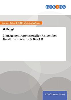 Management operationeller Risiken bei Kreditinstituten nach Basel II PDF