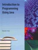 Introduction to Programming Using Java PDF