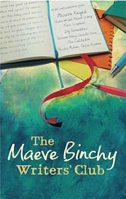 The Maeve Binchy Writers  Club PDF