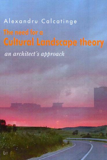 The Need for a Cultural Landscape Theory PDF