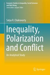 Inequality, Polarization and Conflict: An Analytical Study