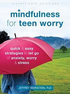 Mindfulness for Teen Worry Book