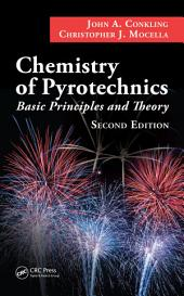 Chemistry of Pyrotechnics: Basic Principles and Theory, Second Edition, Edition 2