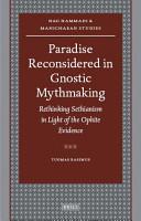 Paradise Reconsidered in Gnostic Mythmaking PDF