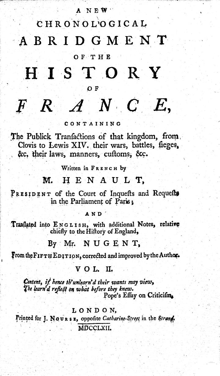 A New Chronological Abridgment of the History of France ... translated into English, with additional notes, relative chiefly to the history of England, by Mr. Nugent