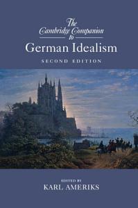 The Cambridge Companion to German Idealism PDF