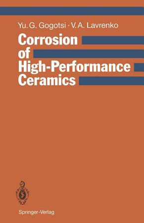 Corrosion of High Performance Ceramics PDF