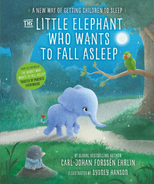 The Little Elephant Who Wants to Fall Asleep PDF