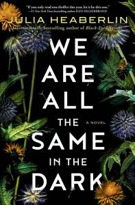 We Are All the Same in the Dark Book