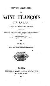 Oeuvres complètes: publiées d'après les manuscrits et les éditions les plus correctes avec un grand nombre de pièces inédites, Volume4