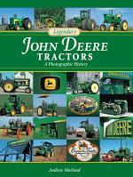 Legendary John Deere Tractors