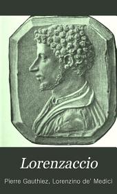 Lorenzaccio: (Lorenzino de Médicis), 1514-1548