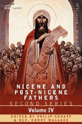 Nicene and Post-Nicene Fathers: Second Series Volume IV Anthanasius