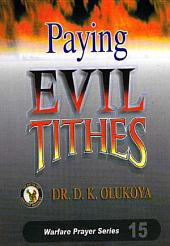 Paying Evil Tithes