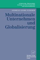 Multinationale Unternehmen und Globalisierung: Zur Neuorientierung der Theorie der Multinationalen Unternehmung