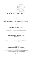 The Bible not of man  or  The argument for the divine origin of the sacred Scriptures PDF