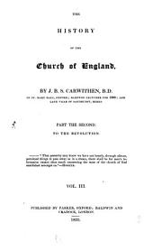 The History of the Church of England: To the Revolution, Volume 3