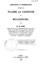 Gedachten en opmerkingen omtrent de waarde der vaccinatie en revaccinatie